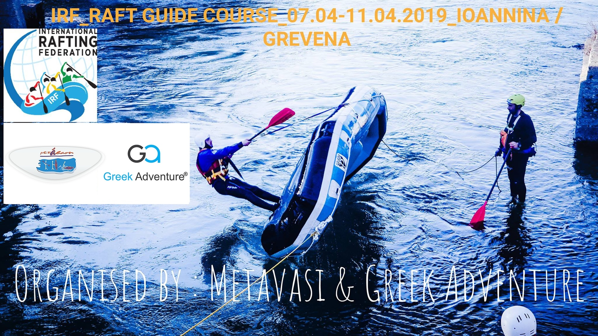 IRF Raft Guide Course - Σχολή οδηγών rafting